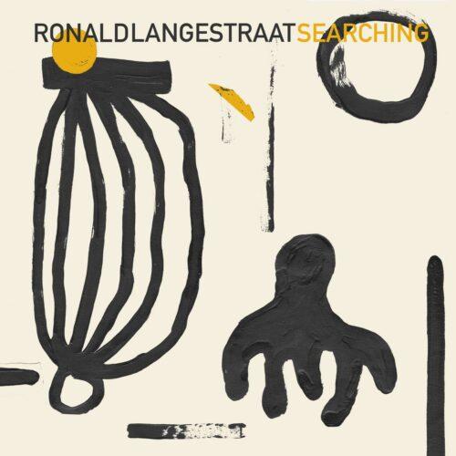 Ronald Langestraat Searching South Of North LP, Repress Vinyl