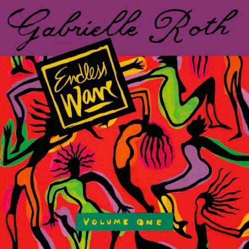 Gabrielle Roth Endless Wave, Vol. One Time Capsule 180g, 2xLP, Reissue Vinyl