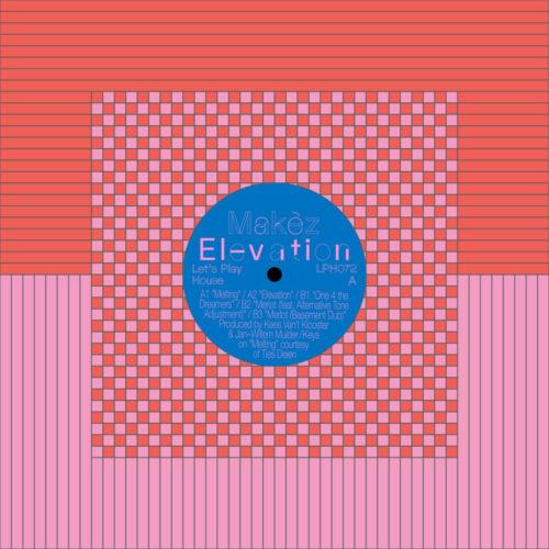 """Makèz Elevation Let's Play House 12"""" Vinyl"""