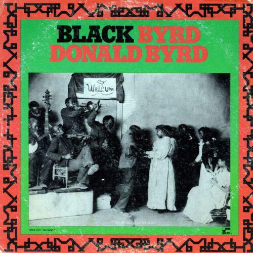 Donald Byrd Black Byrd Blue Note LP Vinyl