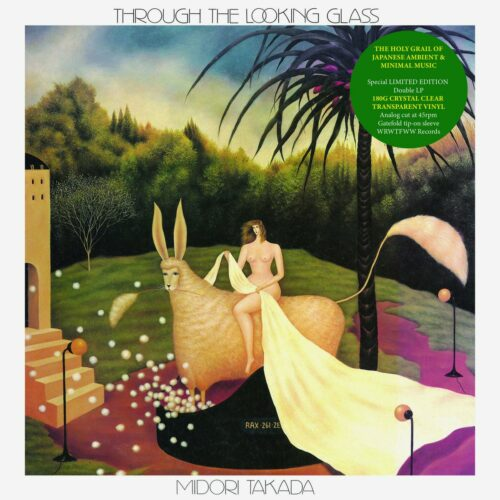 Midori Takada Through The Looking Glass WRWTFWW 2xLP, Clear, Reissue Vinyl
