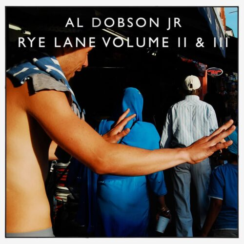 Al Dobson Jr. Rye Lane, Vol. II & III Rhythm Section International 2x12 Vinyl