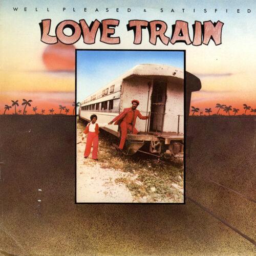 Well Pleased & Satisfied Love Train Burning Rockers LP Vinyl