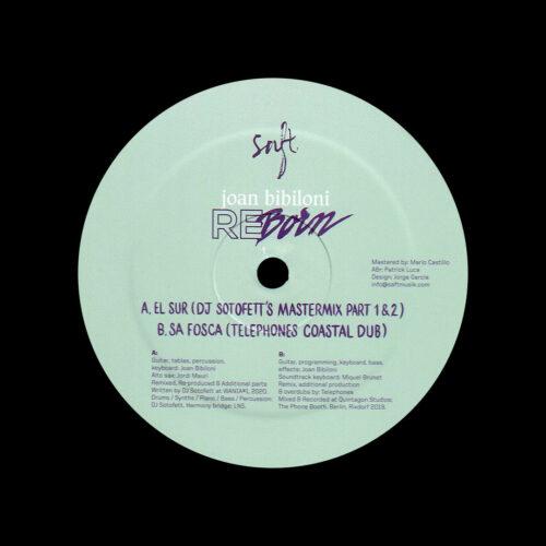 """Joan Bibiloni Re-Born Saft Records 12"""" Vinyl"""