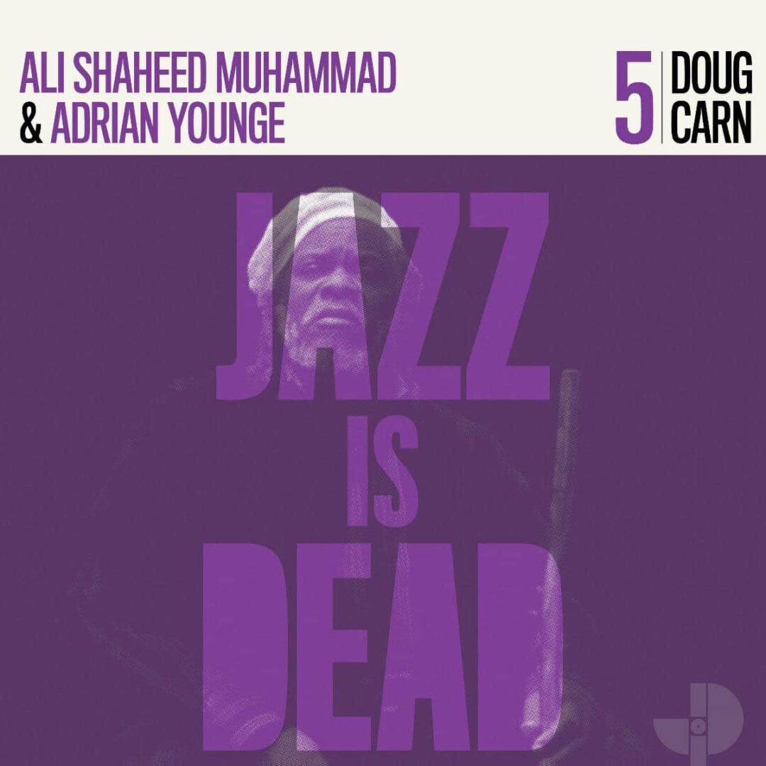 Adrian Younge, Ali Shaheed Muhammad Doug Carn: Jazz Is Dead, Vol. 5 Jazz Is Dead 2x12 Vinyl