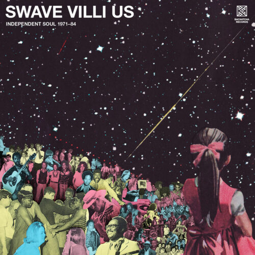 Various Swave Villi Us – Independent Soul 1971-84 Backatcha Records 2xLP, Compilation Vinyl