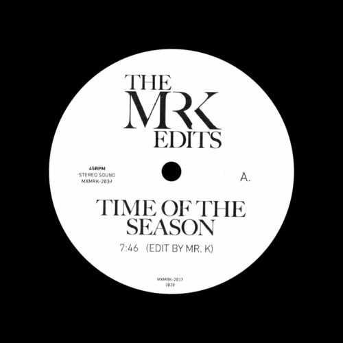"""Mr. K Time Of The Season / Theme For Great Cities Most Excellent Unlimited 12"""" Vinyl"""