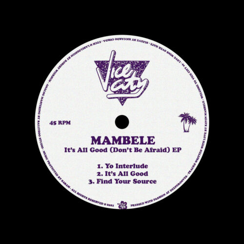 "Mambele It's All Good (Don't Be Afraid) Vice City 12"" Vinyl"