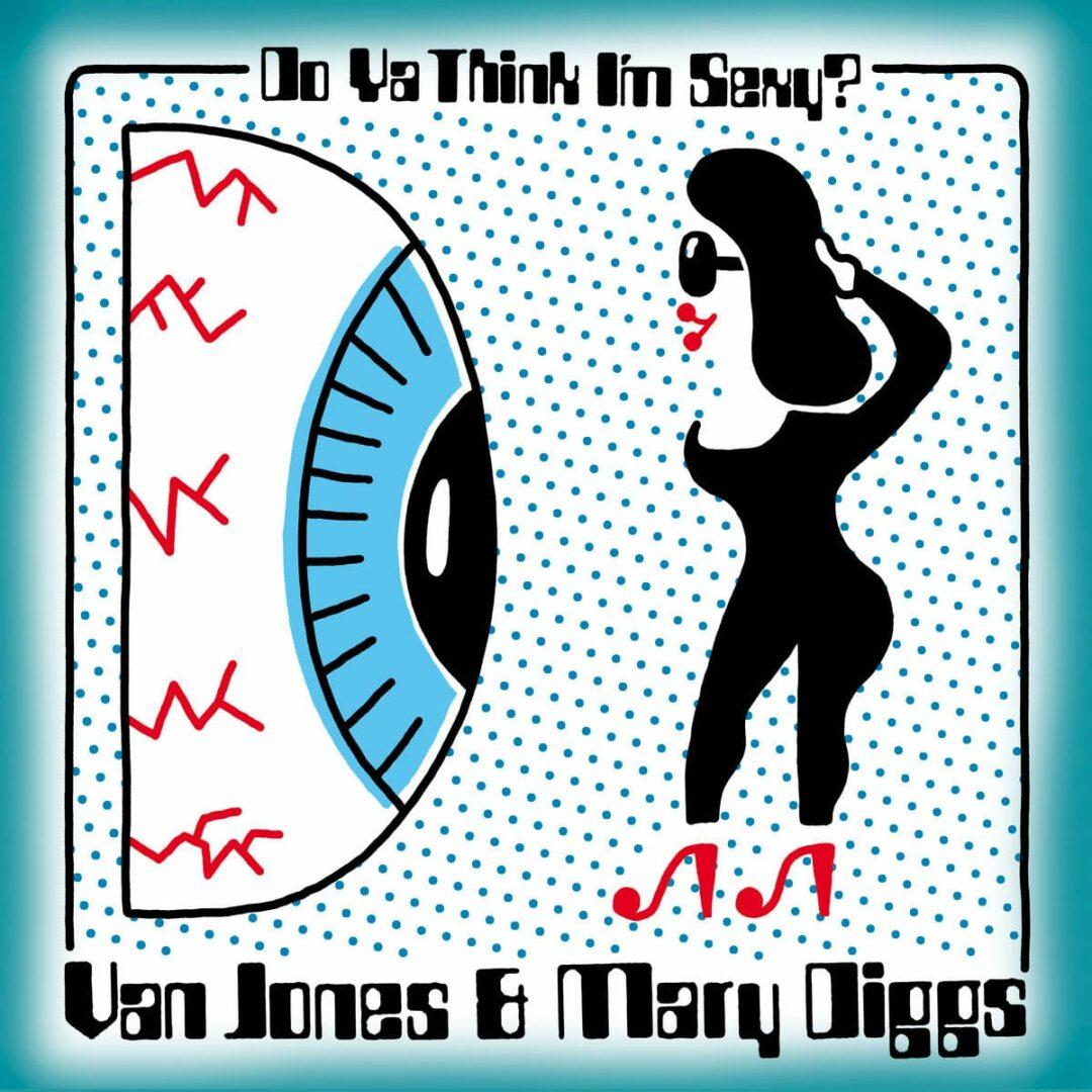 "Mary Diggs, Van Jones Do Ya Think I'm Sexy / Hypnotized Fantasy Love Records 7"", Reissue Vinyl"