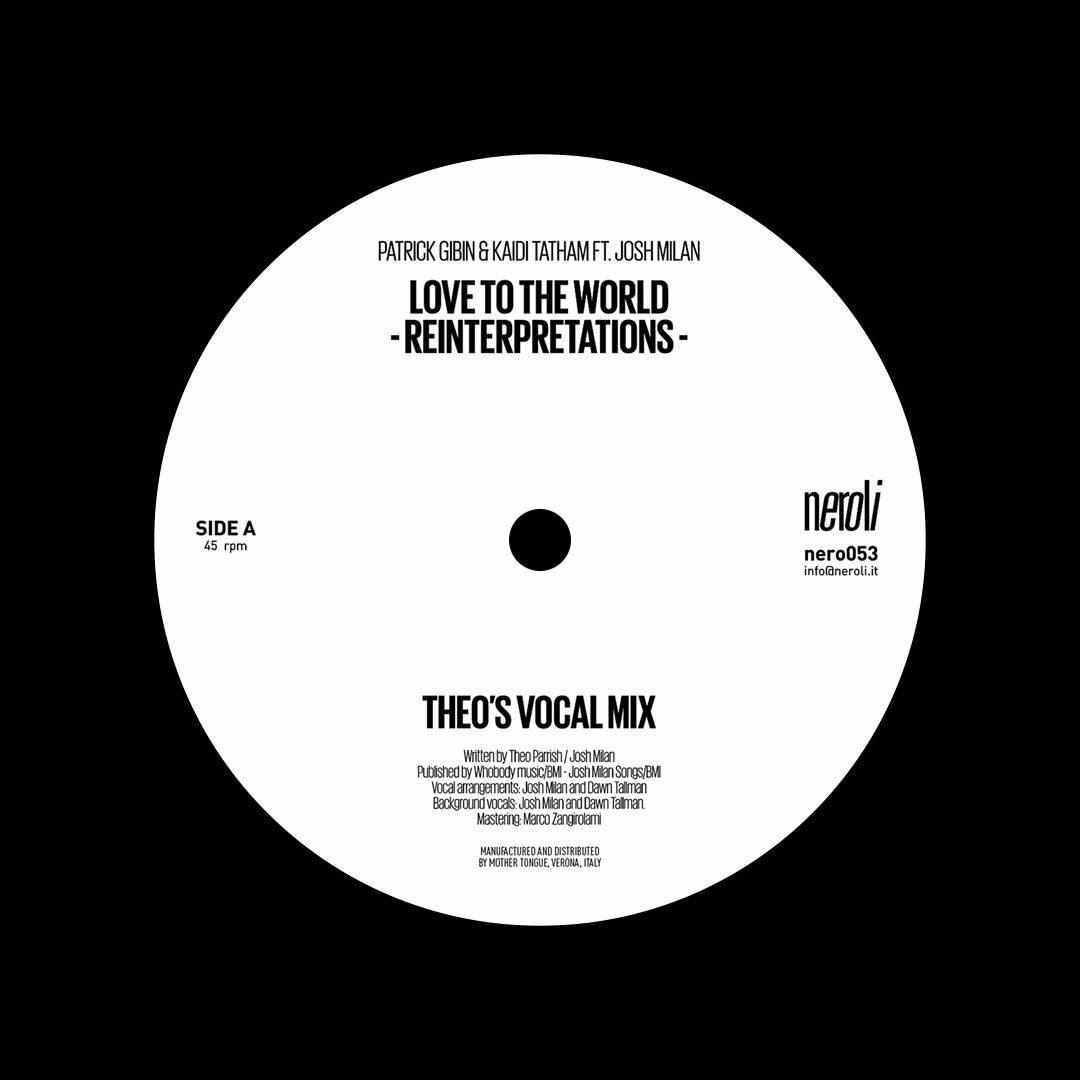 "Kaidi Tatham, Patrick Gibin Love To The World (Theo Parrish Reinterpretations) Neroli 12"" Vinyl"