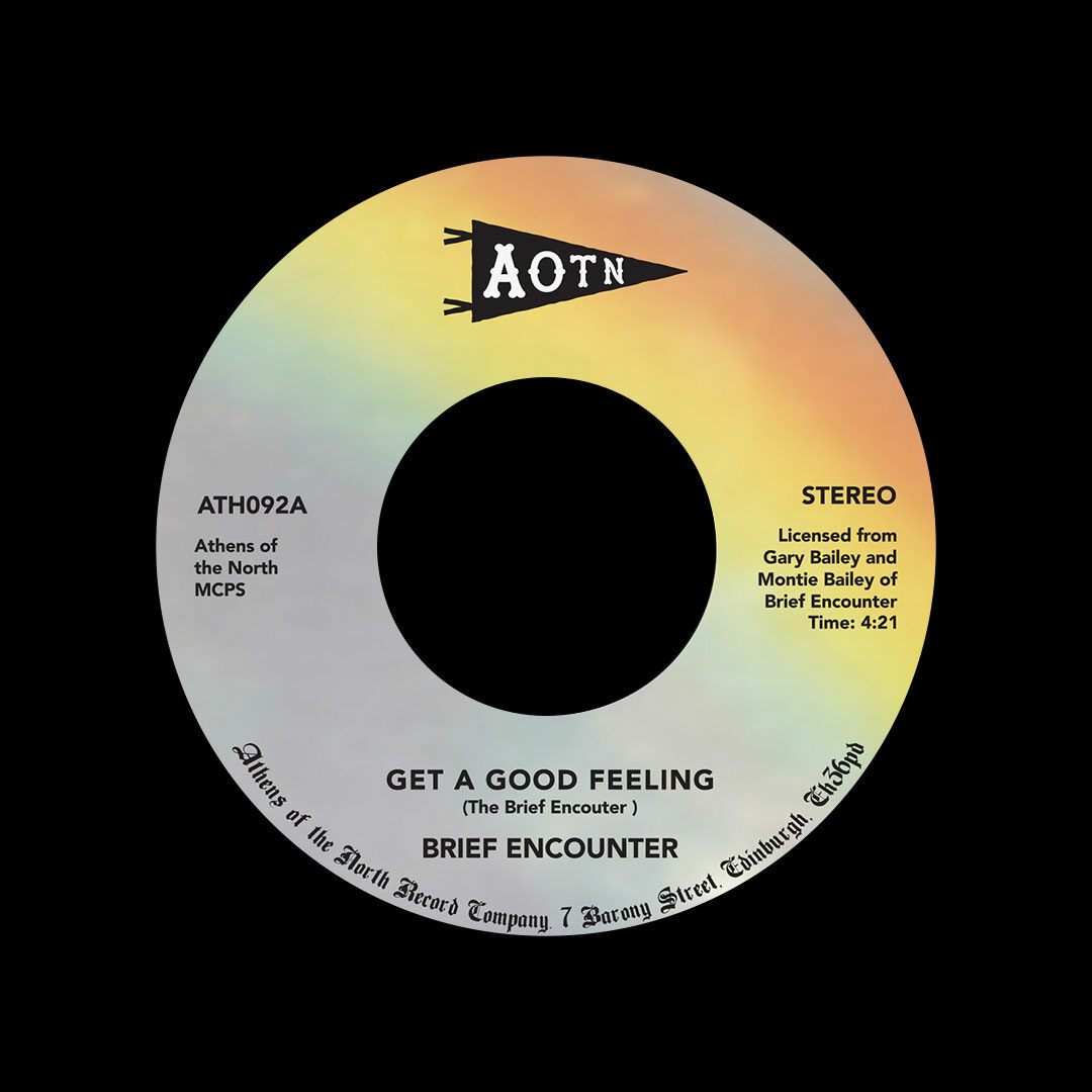 "Brief Encounter Get A Good Feeling / Just A Little Notion Athens Of The North 7"", Reissue Vinyl"
