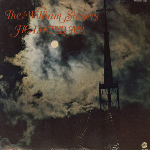 The William Singers He Lifted Me Checker LP Vinyl