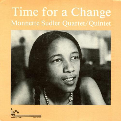 Monnette Sudler Time For A Change Inner City Records LP Vinyl