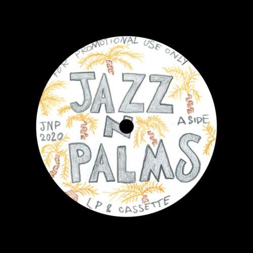"Jazz N Palms Jazz N Palms 03 Jazz N Palms 12"" Vinyl"