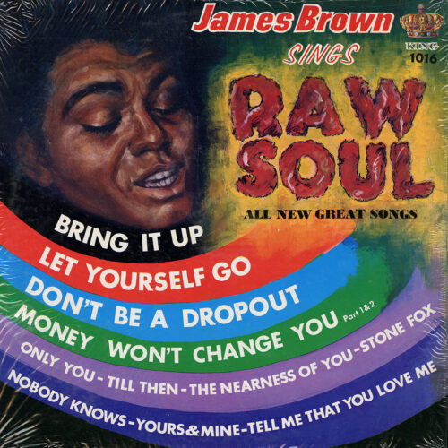 James Brown Sings Raw Soul King Records LP Vinyl