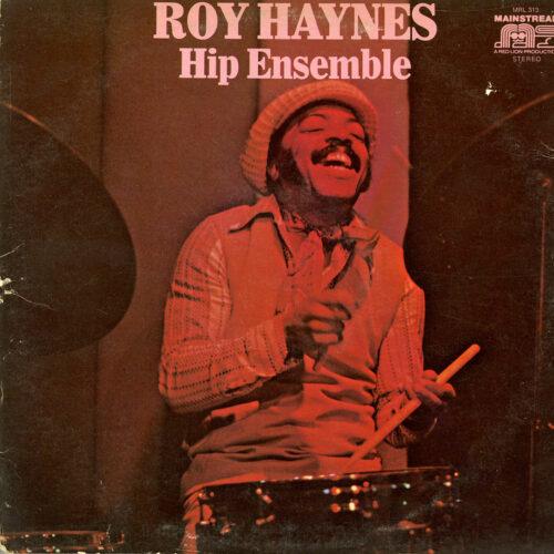 Roy Haynes Hip Ensemble Mainstream Records LP Vinyl