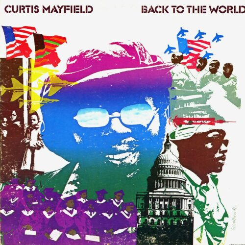 Curtis Mayfield Back To The World Curtom LP Vinyl