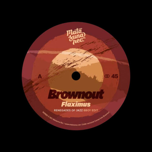 "Brownout, Jungle Fire Flaximus / Comencemos (Remixes) Matasuna Rec 7"" Vinyl"