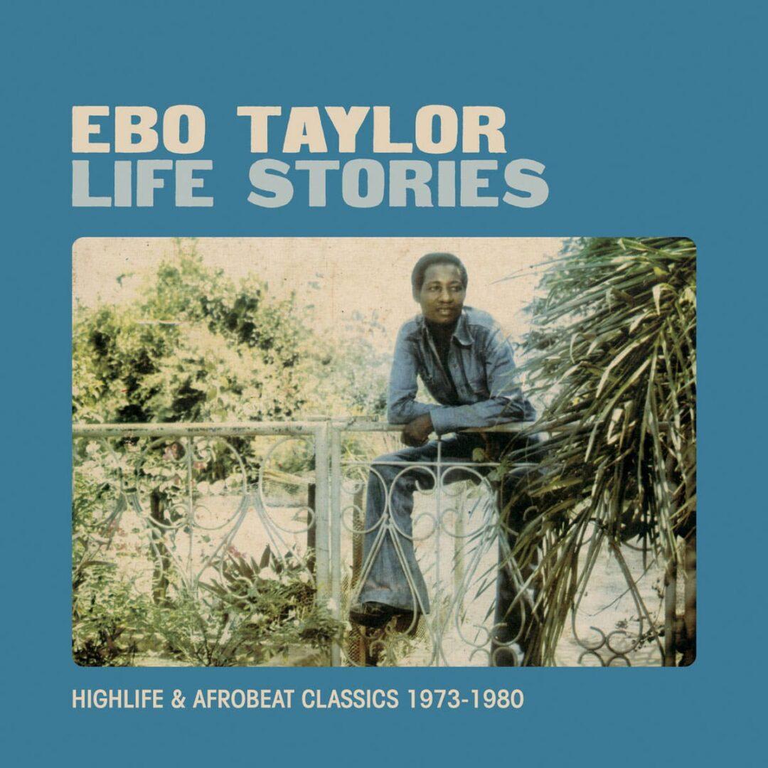 Ebo Taylor Life Stories (Highlife & Afrobeat Classics) Strut 2xLP, Compilation Vinyl