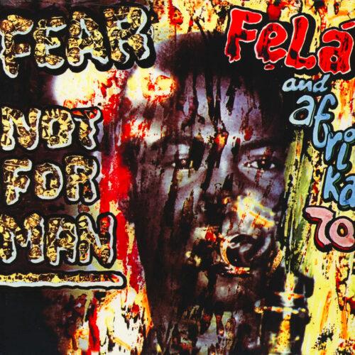 Fela Kuti Fear Not For Man Knitting Factory Records LP, Reissue Vinyl
