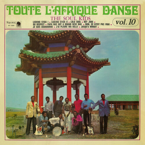 The Soul Kids Toute L'Afrique Danse, Vol. 10 Hot Casa Records LP, Reissue Vinyl