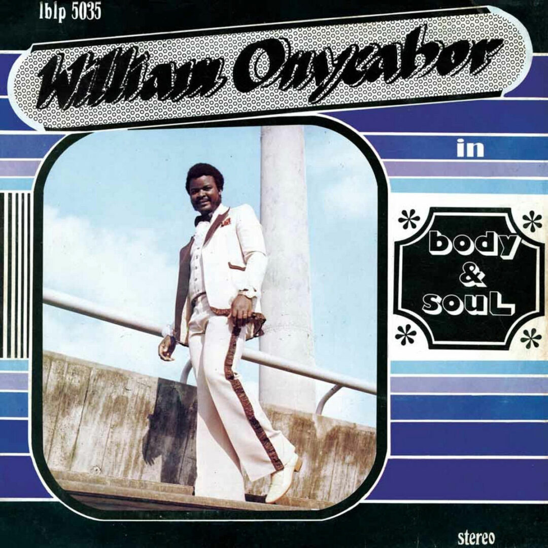 William Onyeabor Body & Soul Luaka Bop LP, Reissue Vinyl