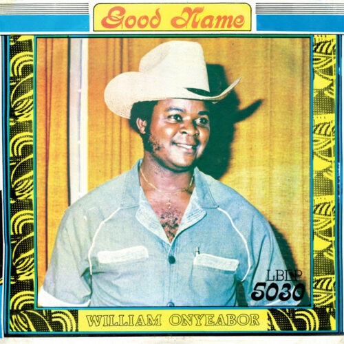 William Onyeabor Good Name Luaka Bop LP, Reissue Vinyl