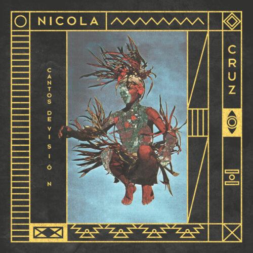 """Nicola Cruz Cantos De Visión Multi Culti 12"""" Vinyl"""