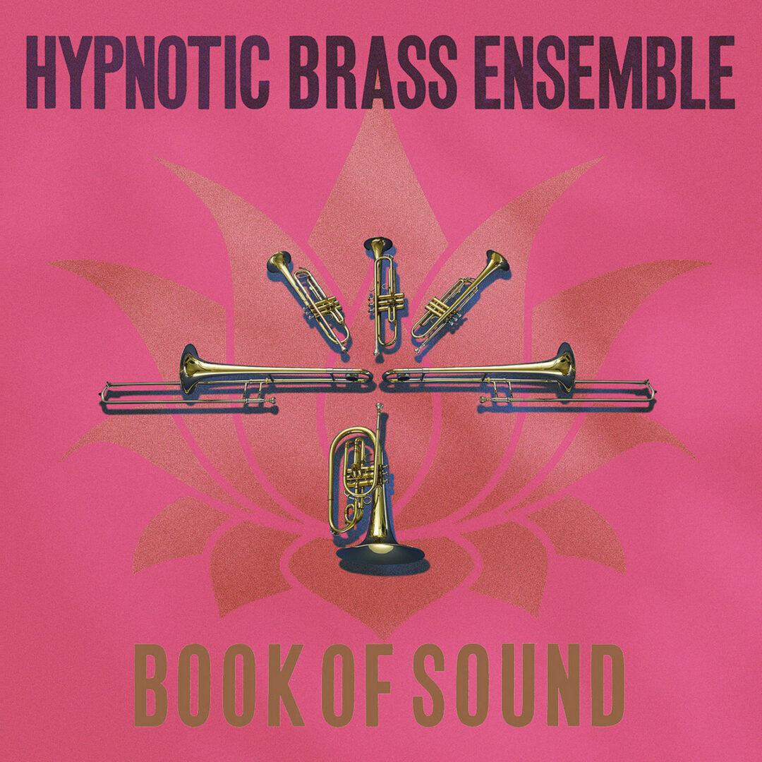 Hypnotic Brass Ensemble Book Of Sound Honest Jons Records 2xLP Vinyl