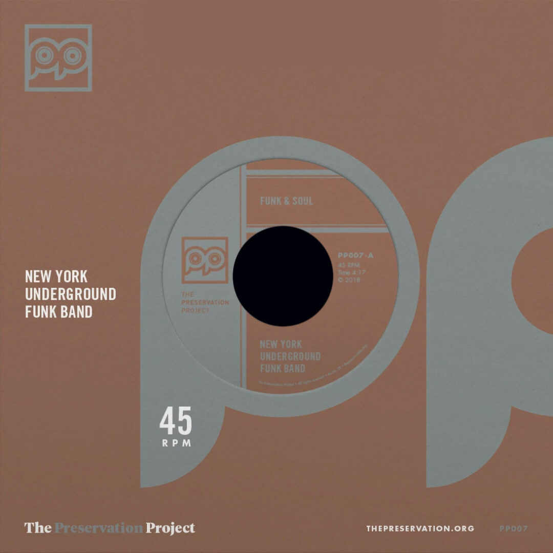 """New York Underground Funk Band Funk & Soul / Wanna Be Free The Preservation Project 7"""" Vinyl"""