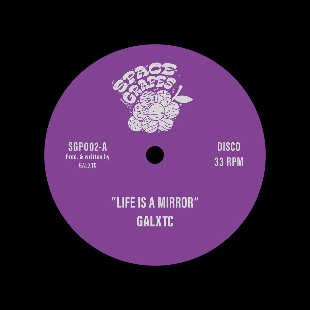"""Galxtc Life Is A Mirror Space Grapes 12"""" Vinyl"""