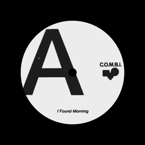 "Unknown I Found Morning / It Come Fast (A/B) C.O.M.B.I. 12"" Vinyl"
