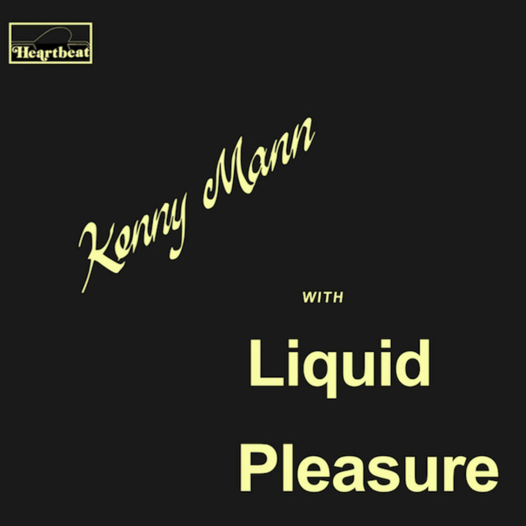 Kenny Mann With Liquid Pleasure Mad About Records LP, Reissue Vinyl