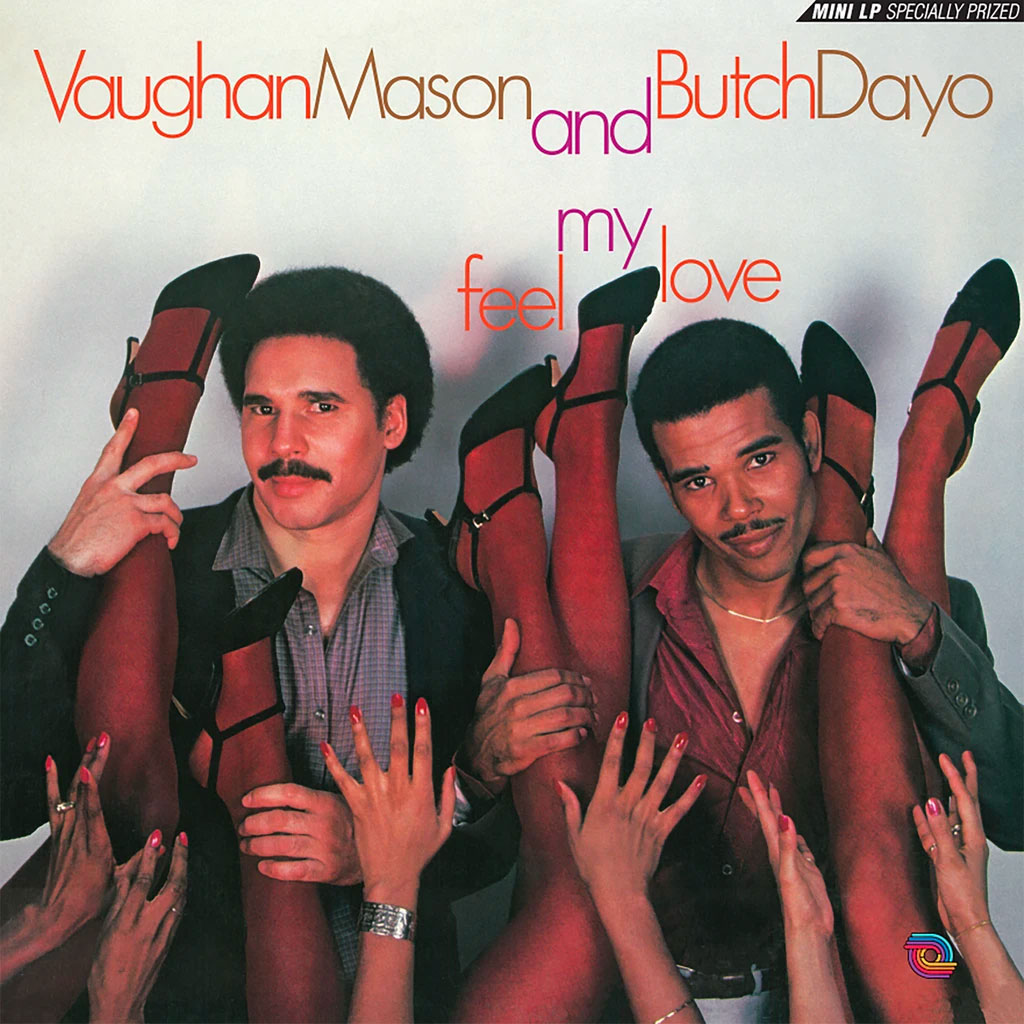Butch Dayo, Vaughan Mason Feel My Love Be With Records LP, Reissue Vinyl