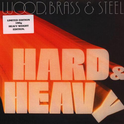 Brass & Steel, Wood Hard & Heavy Soul Brother Records LP, Reissue Vinyl
