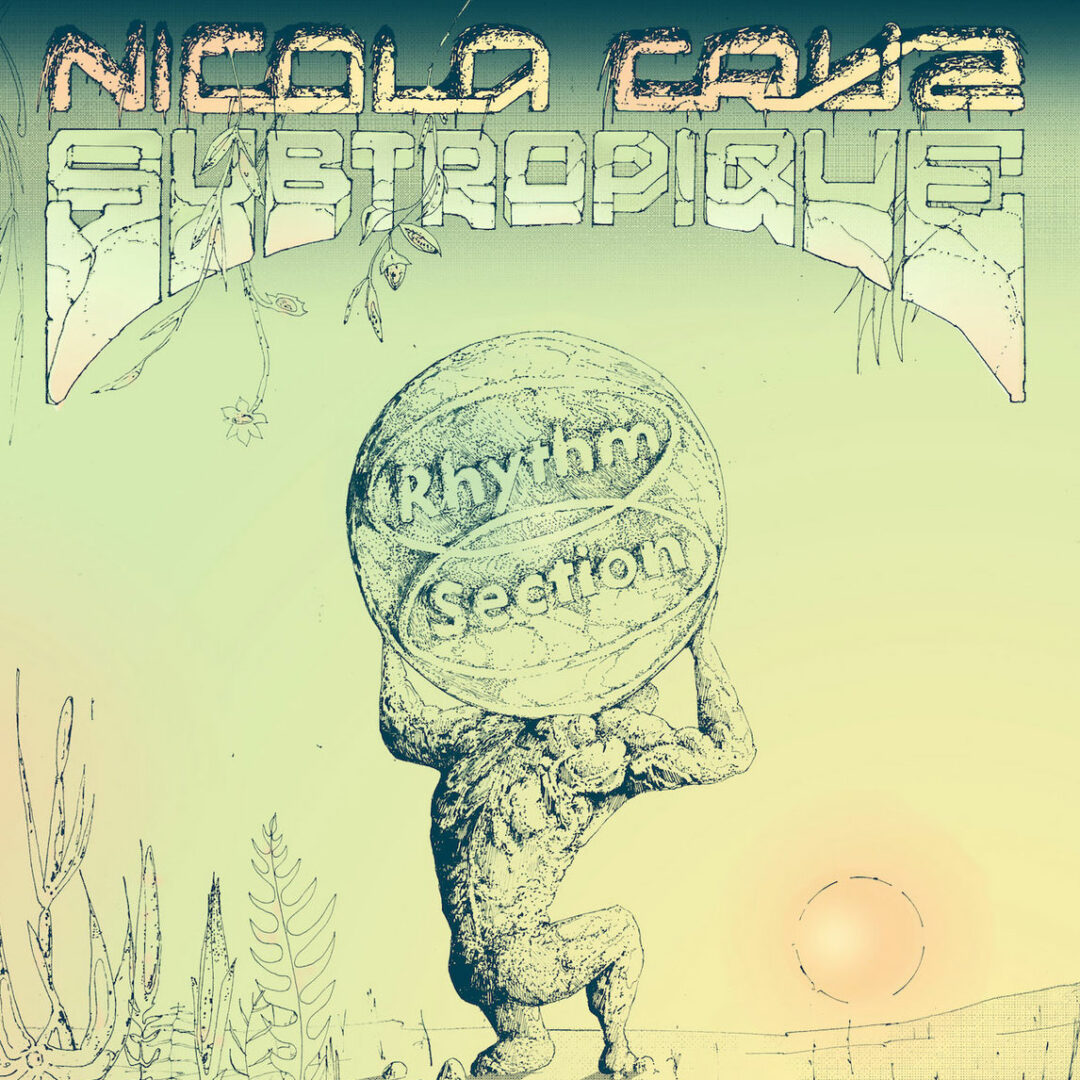 "Nicola Cruz Subtropique Rhythm Section International 12"" Vinyl"