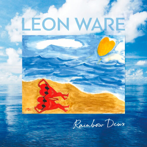 Leon Ware Rainbow Deux Be With Records 2xLP Vinyl