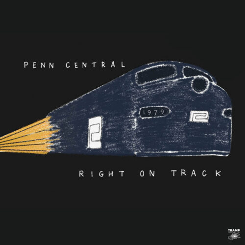 Penn Central Right On Track Tramp LP Vinyl