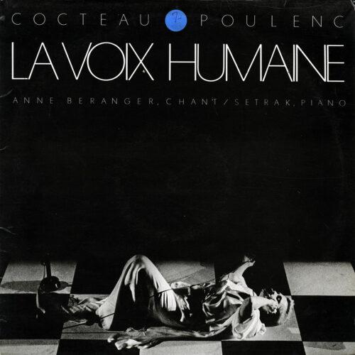 Cocteau, Poulenc La Voix Humaine Le Chant Du Monde LP Vinyl