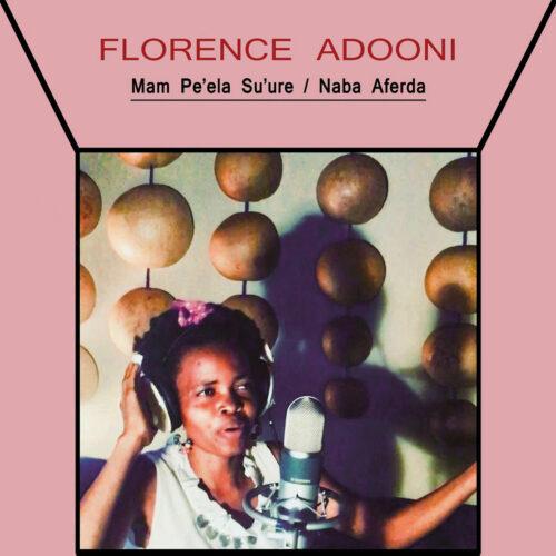 "Florence Adooni Mam Pe'ela Su'ure / Naba Aferda Philophon 7"" Vinyl"