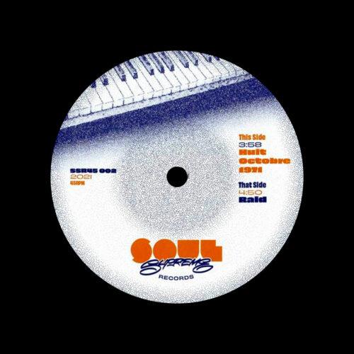 """Soul Supreme Huit Octobre 1971 / Raid Soul Supreme Records 7"""" Vinyl"""
