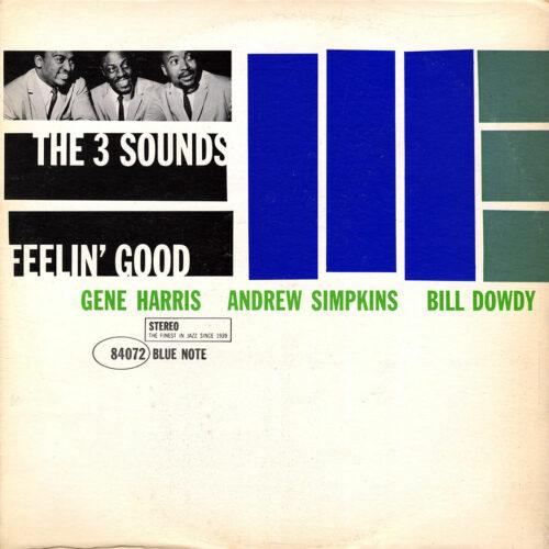 The 3 Sounds Feelin' Good Blue Note LP, Reissue Vinyl