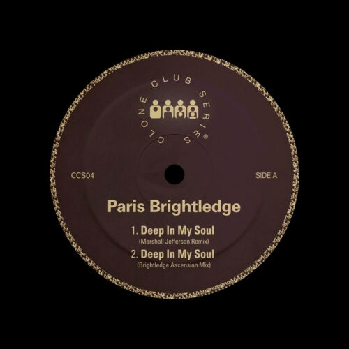 "Paris Brightledge Deep In My Soul Clone 12"" Vinyl"