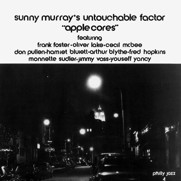 Sunny Murray's Untouchable Factor Apple Cores Philly Jazz LP, Reissue Vinyl