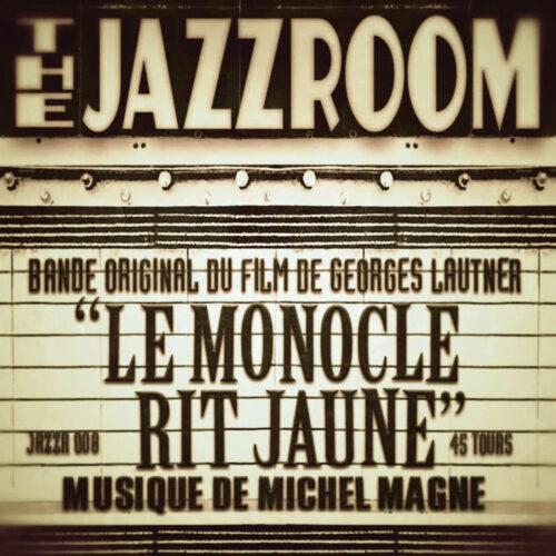 "Michel Magne Le Monocle Rit Jaune Jazz Room Records 7"", Reissue Vinyl"