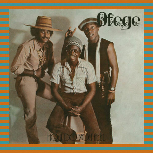 Ofege How Do You Feel Tidal Waves Music LP, Reissue Vinyl