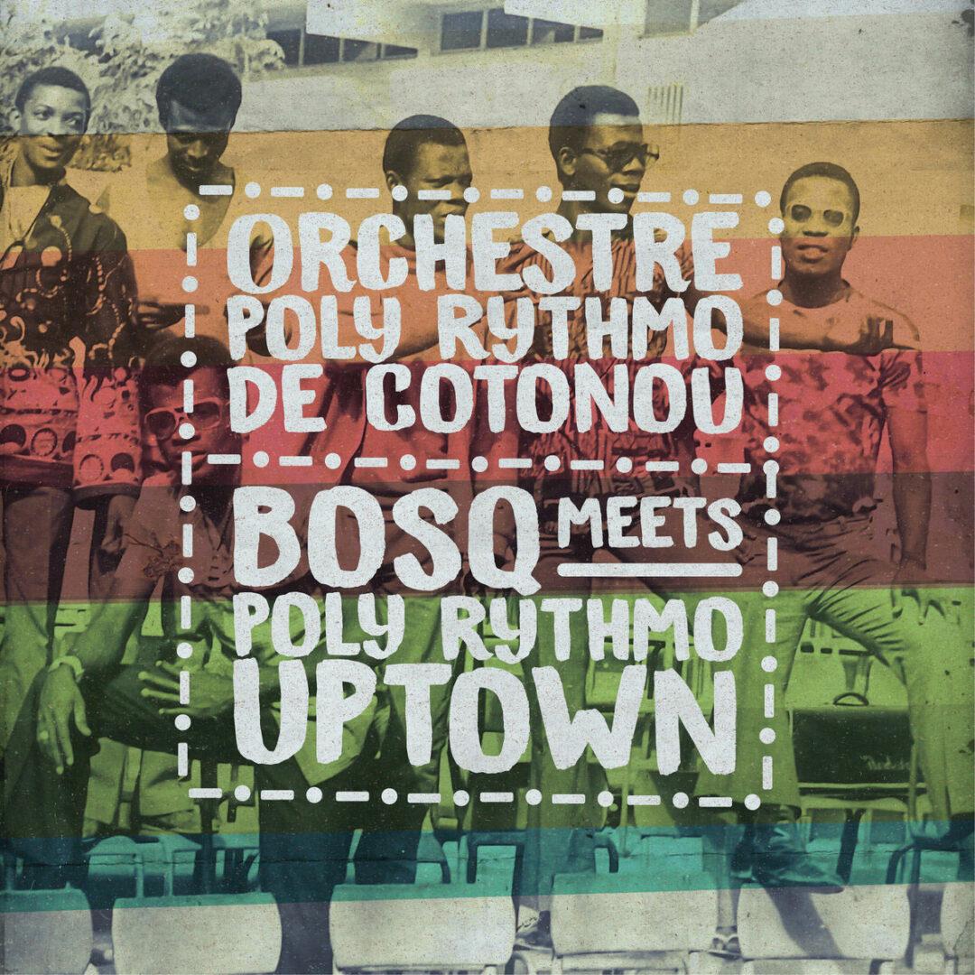 "Orchestre Poly-Rythmo Bosq Meets Poly Rythmo Uptown Sol Power Sound 12"" Vinyl"
