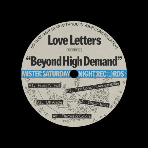 "Love Letters Beyond High Demand Mister Saturday Night 12"" Vinyl"