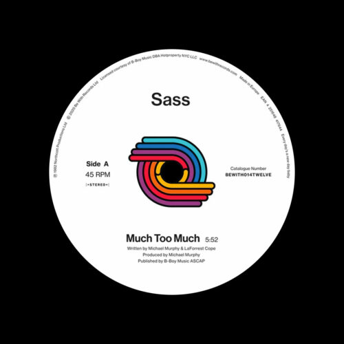 "Sass Much Too Much Be With Records 12"", Reissue Vinyl"