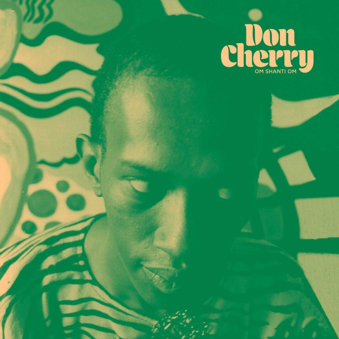 Don Cherry Om Shanti Om Black Sweat Records LP, Reissue Vinyl